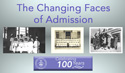 The Changing Faces of Admission