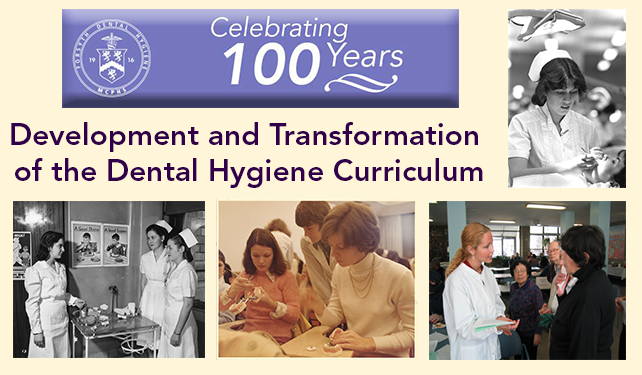 Development and Transformation of the Dental Hygiene Curriculum