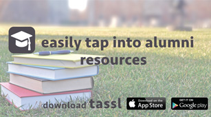 TASSL sign with books on grass and text 'easily tap into alumni resources. Download TASSL' with logos for Apple app store and Android Google Play